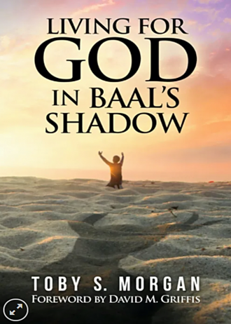 living-for-god-baals-shadow